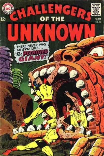 Challengers of the Unknown 59 - Dc - Petrified Giant - Mouth - January Issue - 12 Cents