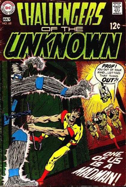 Challengers of the Unknown 68 - Superman National Comics - Approved By The Comics Code - July - Man - One Of Us Is A Madman