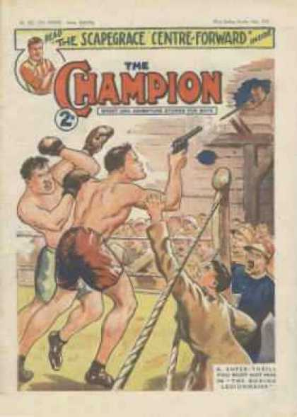 Champion 821 - Scapegrace - Centre-forward - Boxing Comic - Boxing Gunmen - Shot From The Ring