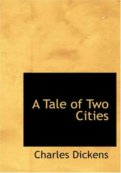 Charles Dickens Books - A Tale of Two Cities (Large Print Edition)