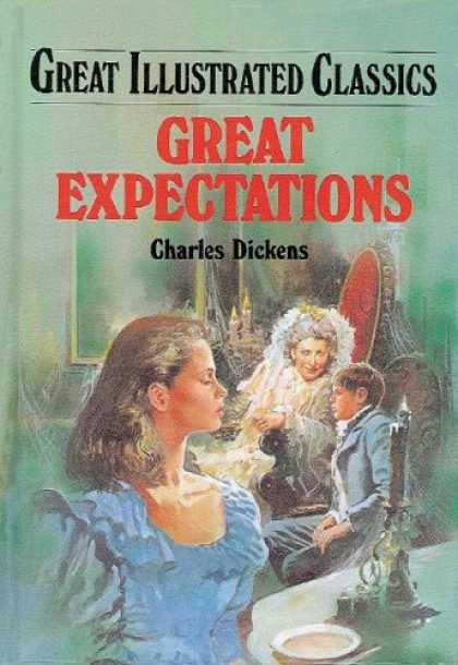 Charles Dickens Books - Great Expectations (Great Illustrated Classics)