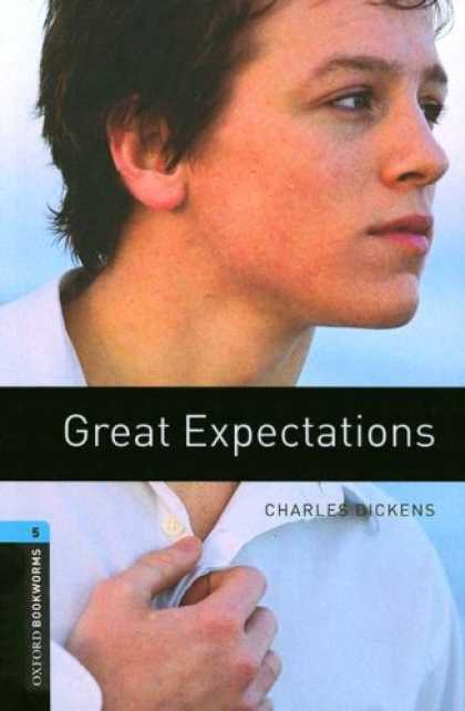 Charles Dickens Books - The Oxford Bookworms Library: Great Expectations Level 5 (Oxford Bookworms Libra