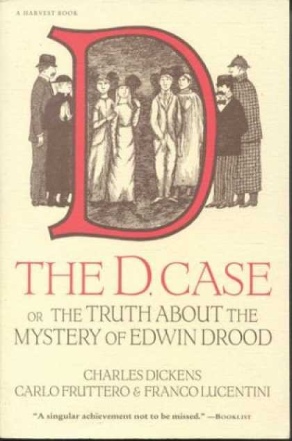 Charles Dickens Books - The D. Case: Or The Truth About The Mystery Of Edwin Drood