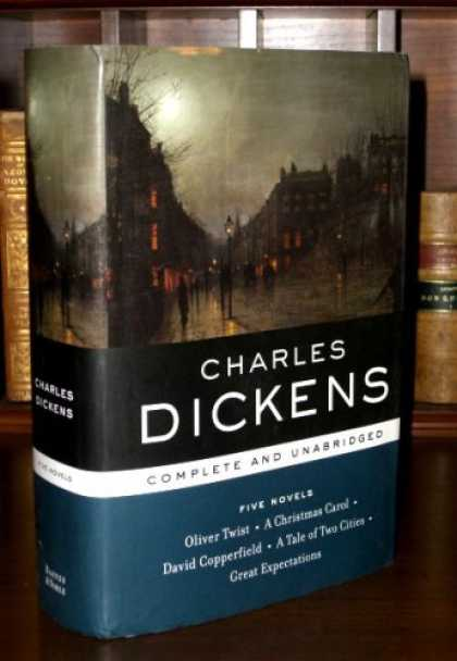 Charles Dickens Books - Charles Dickens: Five Novels Complete and Unabridged: Oliver Twist, A Christmas