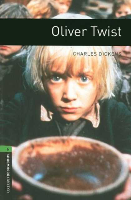 Charles Dickens Books - The Oxford Bookworms Library: Oliver Twist Level 6 (Oxford Bookworms Library, St