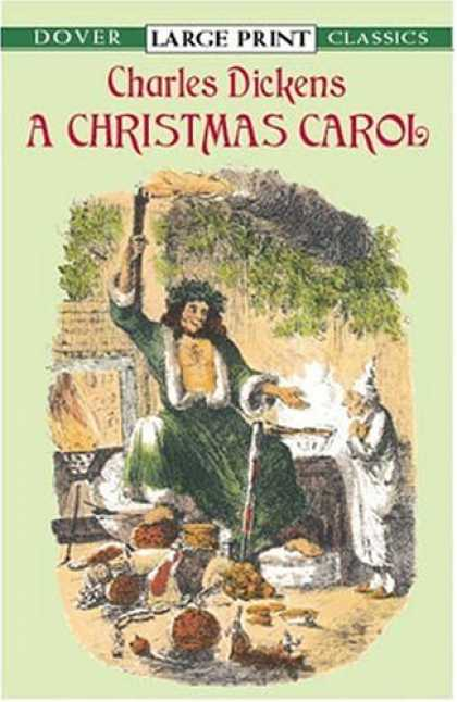 Charles Dickens Books - A Christmas Carol (Dover Large Print Classics)