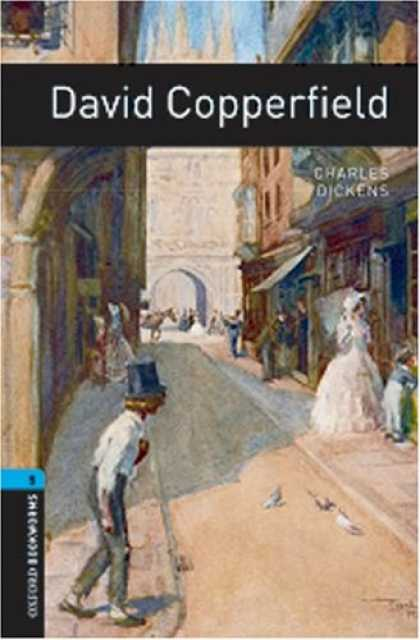 Charles Dickens Books - David Copperfield (Oxford Bookworms Library Classics)
