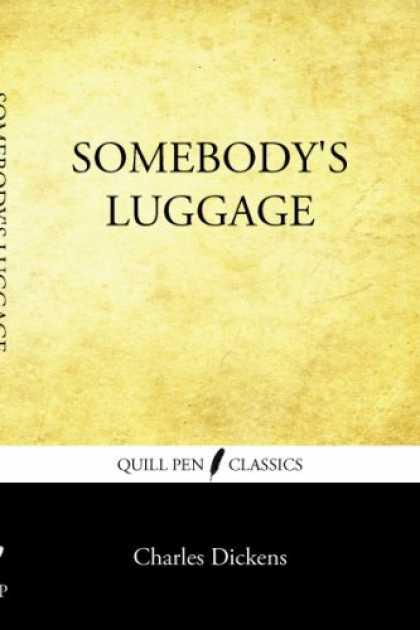 Charles Dickens Books - Somebody's Luggage