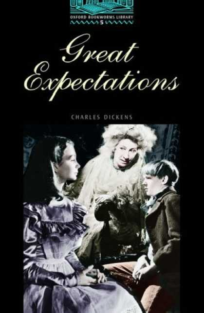 Charles Dickens Books - OBWL5: Great Expectations: Level 5: 1,800 Word Vocabulary (Oxford Bookworms Libr