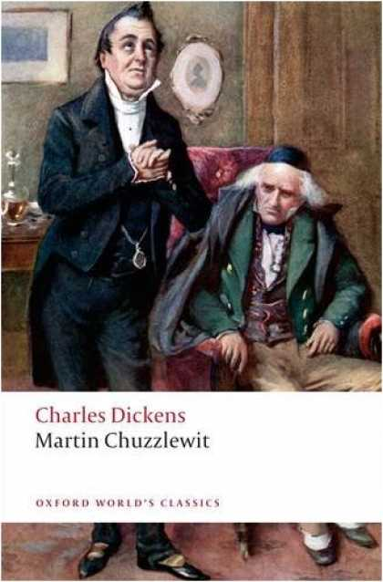Charles Dickens Books - Martin Chuzzlewit (Oxford World's Classics)