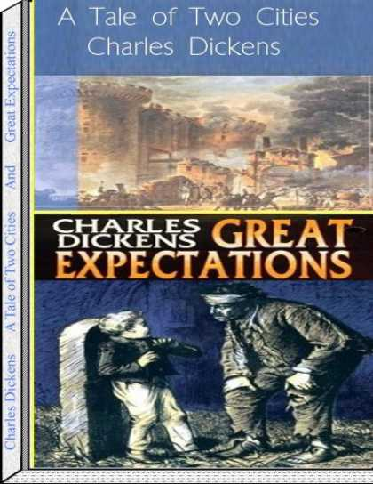 Charles Dickens Books - A Tale of Two Cities and Great Expatations by Charles Dickens (Classic Collectio