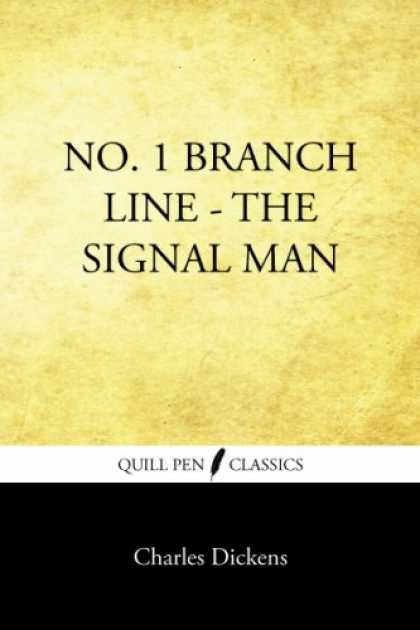 Charles Dickens Books - No. 1 Branch Line: The Signal Man