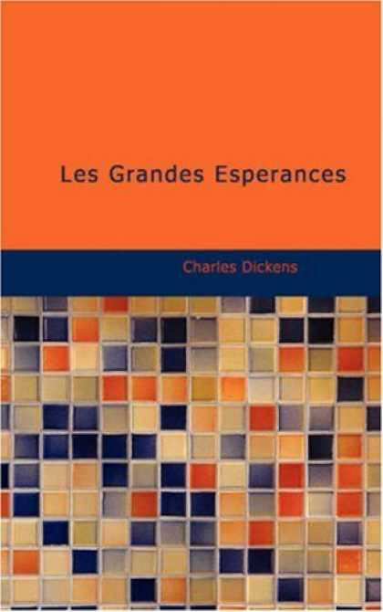 Charles Dickens Books - Les Grandes Espérances (French Edition)