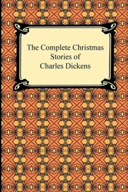 Charles Dickens Books - The Complete Christmas Stories of Charles Dickens