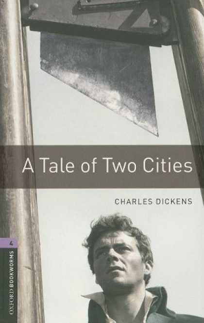 Charles Dickens Books - A Tale Of Two Cities: Oxford Bookworms US English Stage 4 (American Oxford Bookw