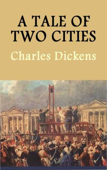 Charles Dickens Books - A Tale of Two Cities [Kindle]