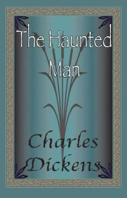 Charles Dickens Books - The Haunted Man