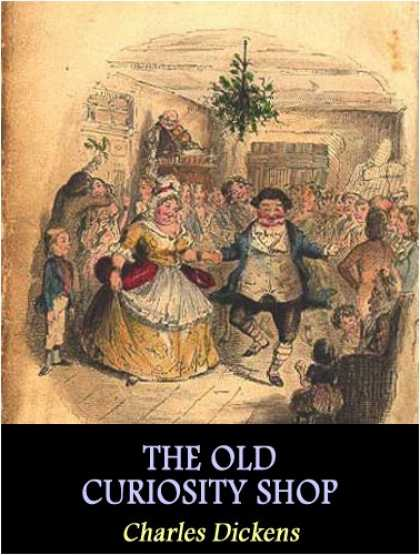 Charles Dickens Books - The Old Curiosity Shop