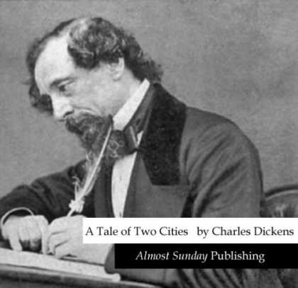 Charles Dickens Books - A Tale of Two Cities (by Charles Dickens)