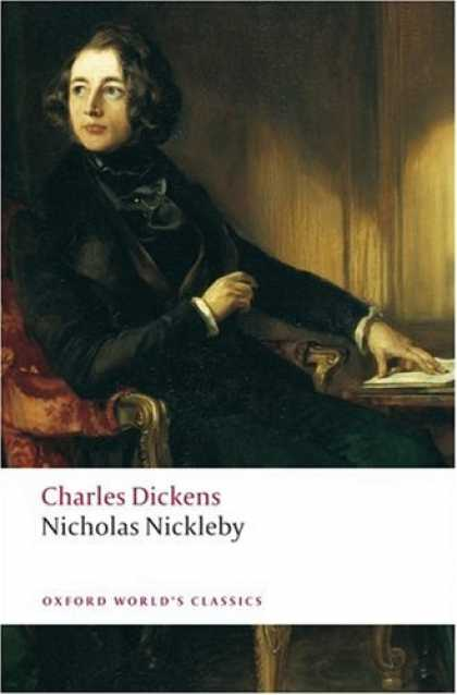 Charles Dickens Books - Nicholas Nickleby (Oxford World's Classics)