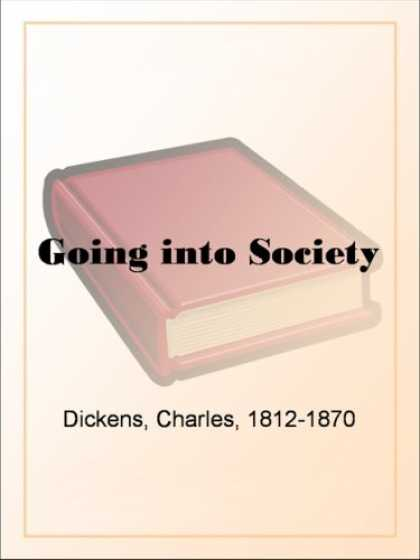 Charles Dickens Books - Going into Society