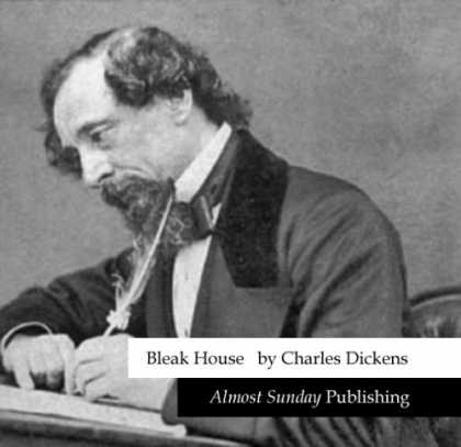 Charles Dickens Books - Bleak House (by Charles Dickens)