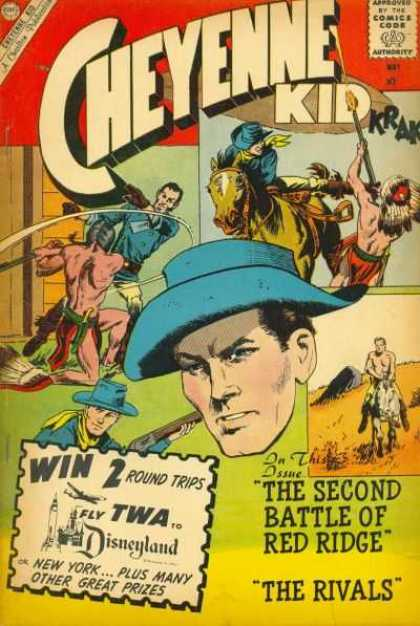 Cheyenne Kid 22 - Approved By The Comics Code Authority - Win 2 Round Trips - The Second Battle Of Red Ridge - Disneyland - Prizes