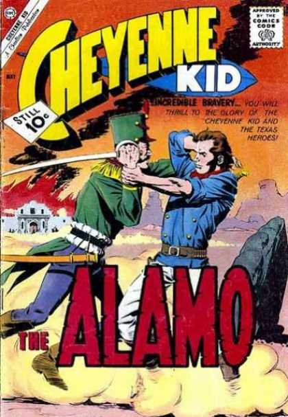 Cheyenne Kid 28 - Incredible Bravery - Texas Heroes - Alamo - 10 Cents - Battle