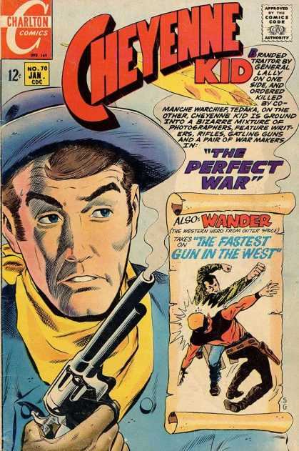 Cheyenne Kid 70 - The Perfect War - Wander - The Fastest Gun In The West - General Lally - Western Hero From Outer Space