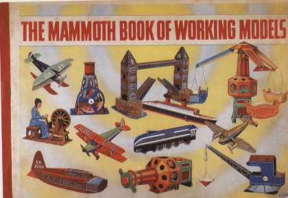 Children's Books - The Mammooth Book of Working Models (1950s)