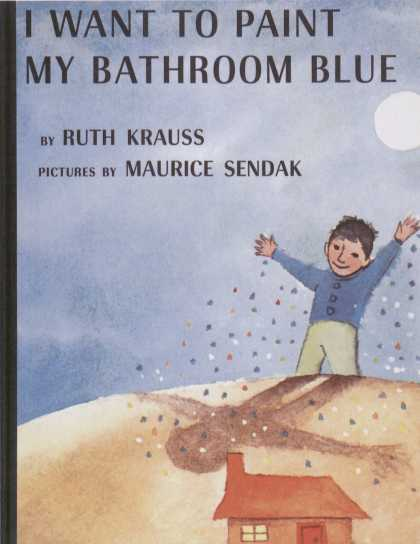 Children's Books - I Want to Paint My Bathroom Blue (1950s)