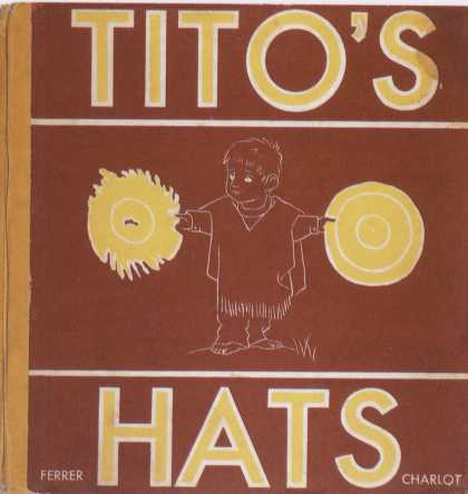 Children's Books - Tito's Hats (1940s)