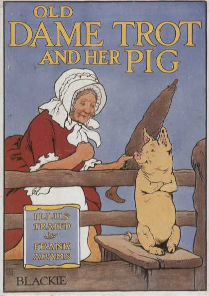 Children's Books - Old Dame Trot and Her Pig