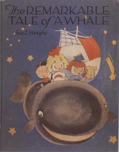 Children's Books - The Remarkable Tale of a Whale (1920s)