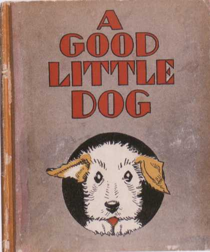 Children's Books - A Good Little Dog (1930s)