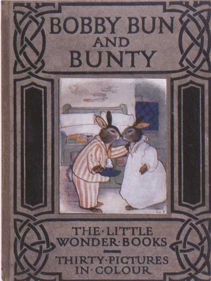 Children's Books - Bobby Bun and Bunty (1930s)