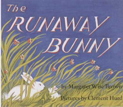Children's Books - The Runaway Bunny (1940s)