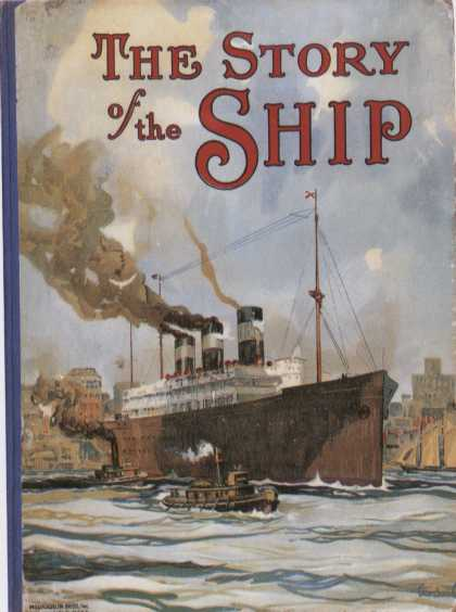 Children's Books - The Story of the Ship (1920s)