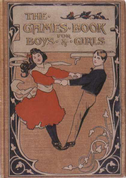 Children's Books - The Games Book for Boys and Girls (1890s)