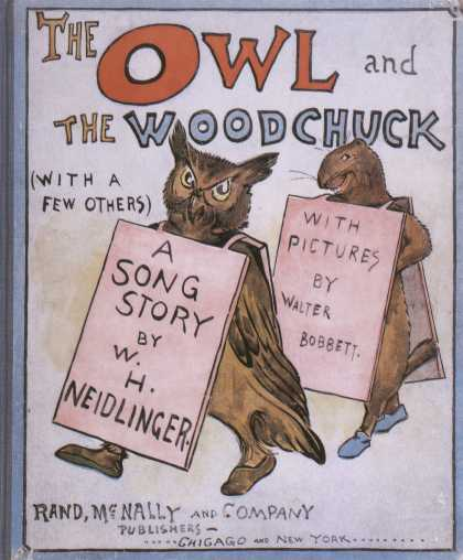 Children's Books - The Owl and the Woodchuck (1900s)