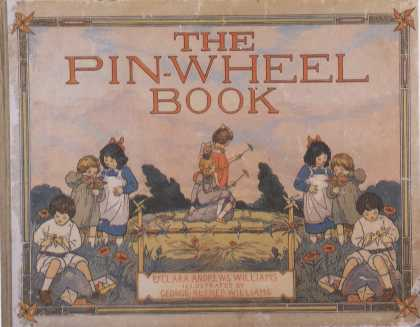 Children's Books - The Pin-Wheel Book (1910s)