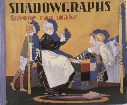 Children's Books - Shadowgraphs Anyone Can Make (1920s)