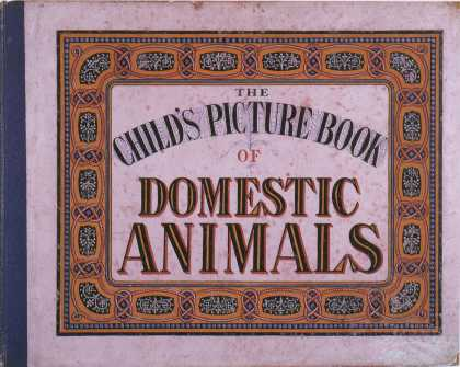 Children's Books - The Child's Picture Book of Domestic Animals (1860s)