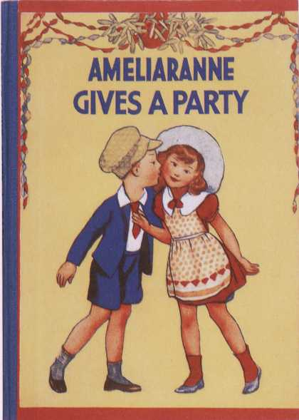 Children's Books - Ameliaranne Gives a Party (1930s)