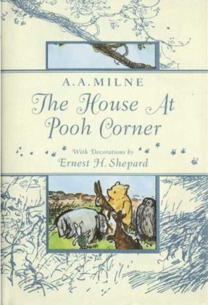 Classic Children's Books - The House at Pooh Corner