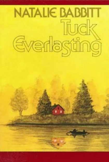 Classic Children's Books - Tuck Everlasting