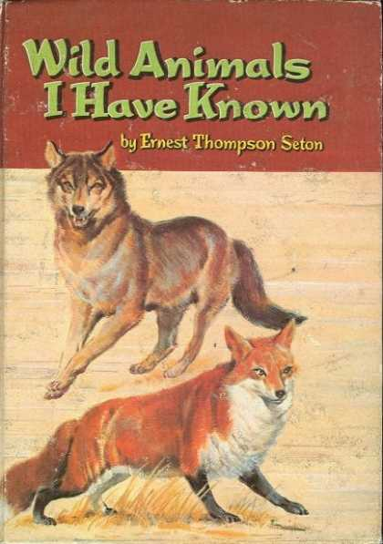 Classic Children's Books - Wild Animals I Have Known