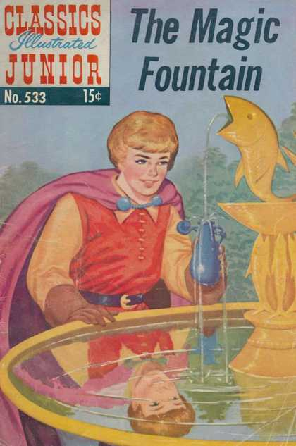 Classics Illustrated Junior - The Magic Fountain