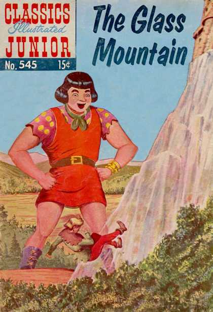 Classics Illustrated Junior - The Glass Mountain - The Glass Mountain - Giant - No 545 - Mountain - Trees