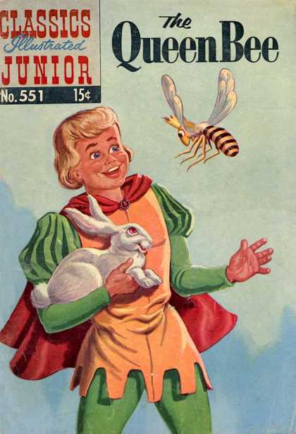 Classics Illustrated Junior - The Queen Bee - No 551 - Prince Rabbit - Bee - Cape - Crown